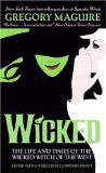 Wicked By Gregory Maquire